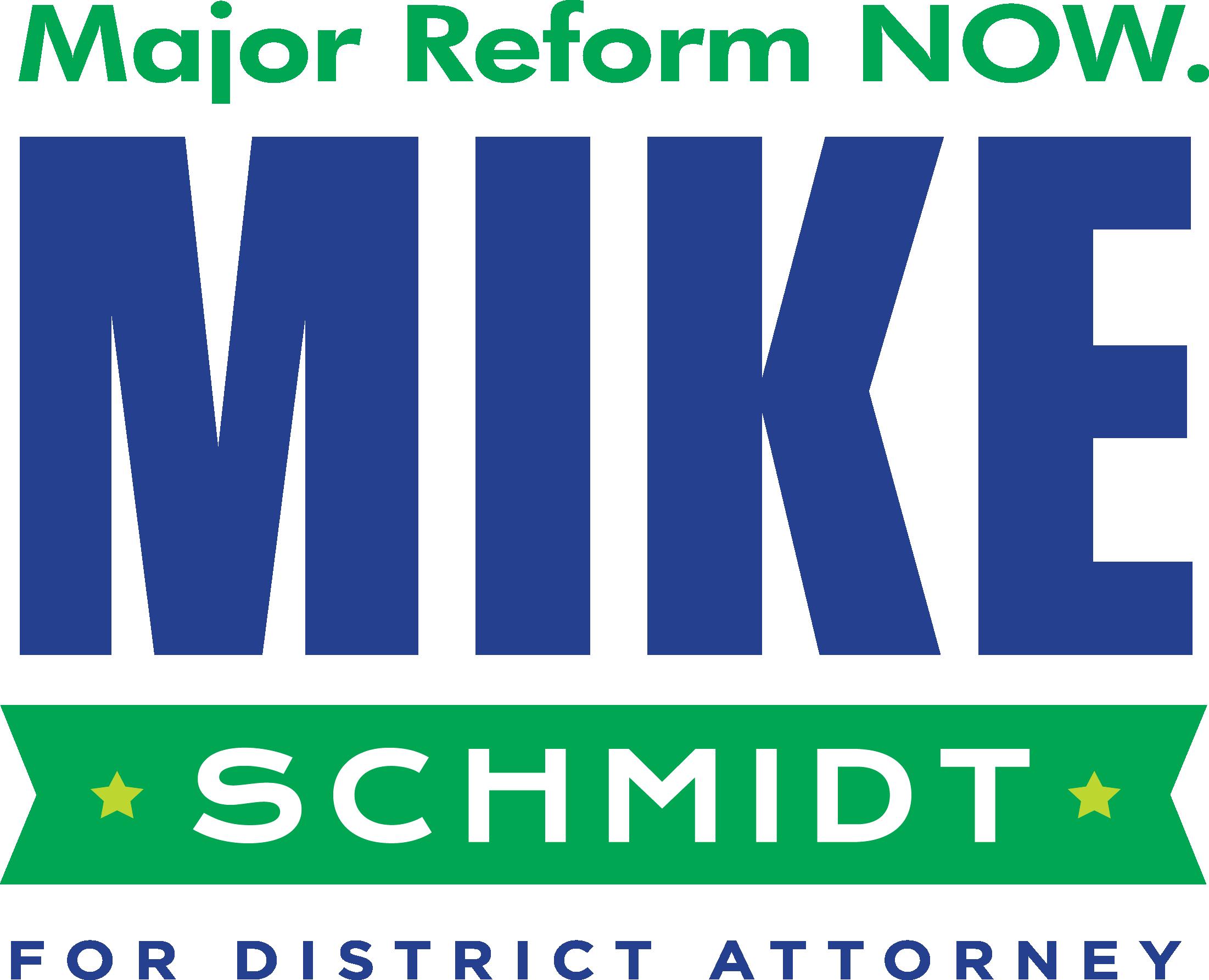 Mike Schmidt for DA